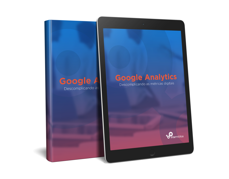 eBook Google analytics: descomplicando as métricas digitais